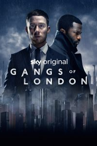 Das Sky Original Gangs Of London ab Juli bei Sky Atlantic HD
